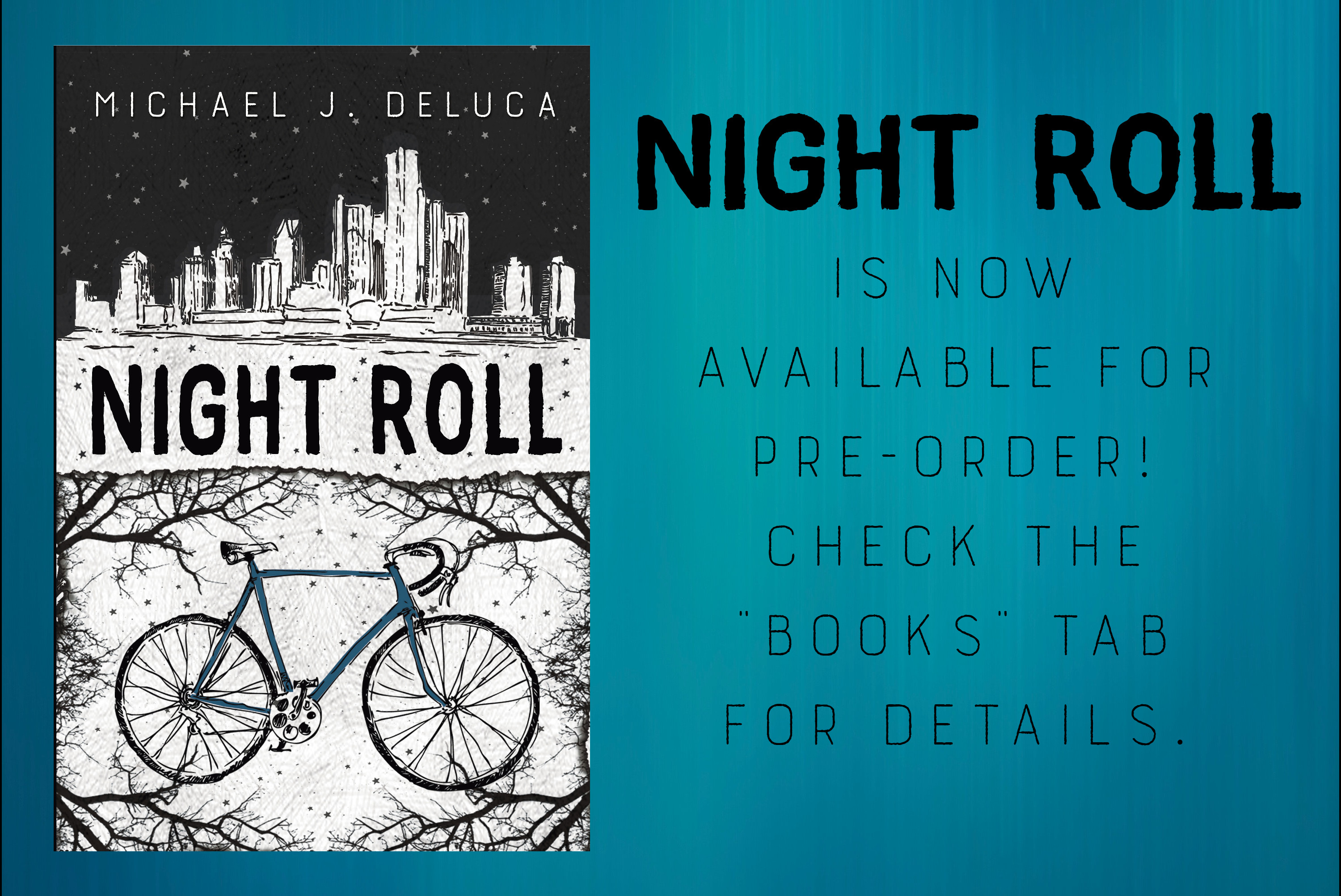 Blue background, Night Roll cover, with the text: Night Roll is now available for pre-order. Check the