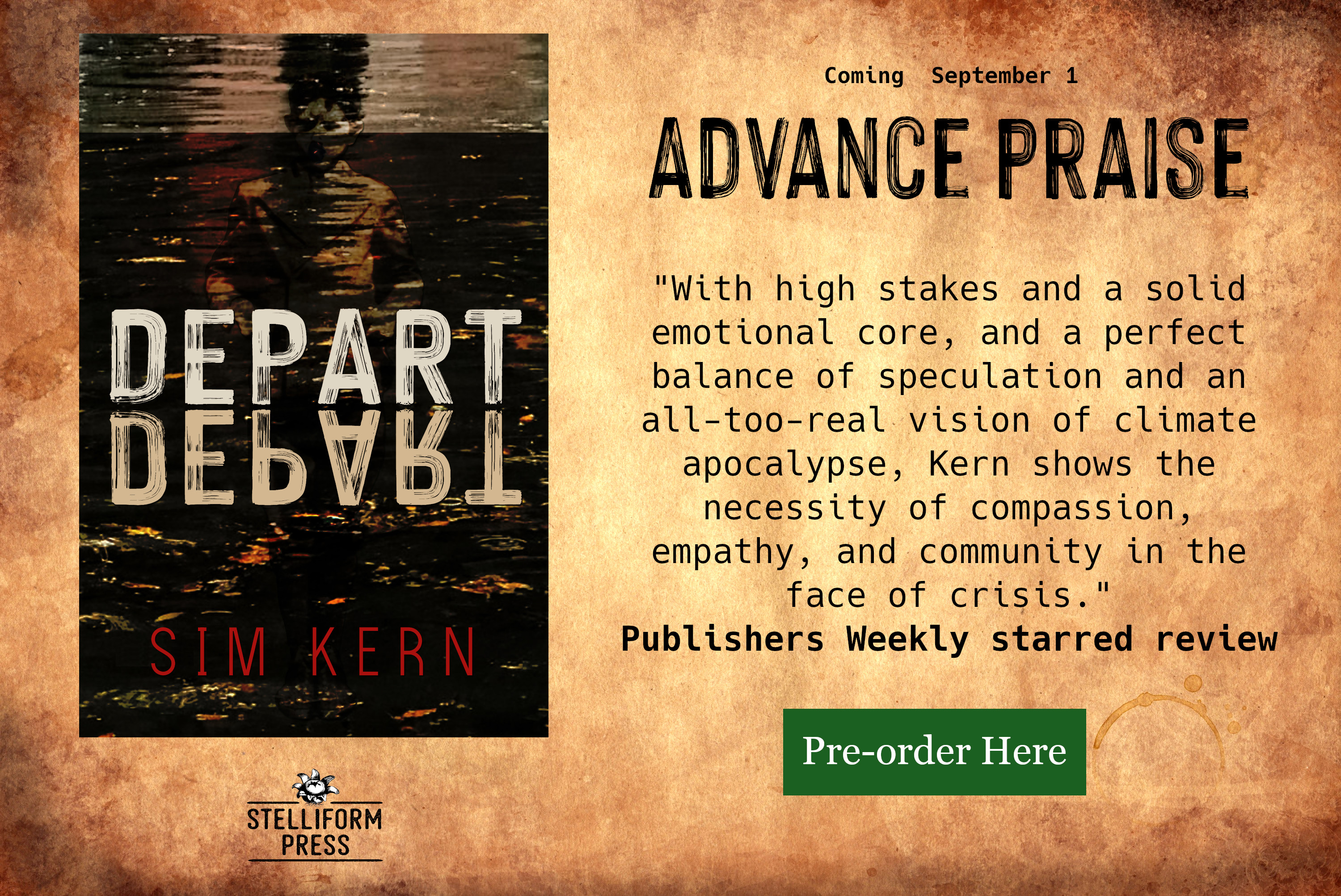 Image of Kern book cover with text from their Publishers Weekly starred review:With high stakes and a solid emotional core, and a perfect balance of speculation and an all-too-real vision of climate apocalypse, Kern shows the necessity of compassion, empathy, and community in the face of crisis.
