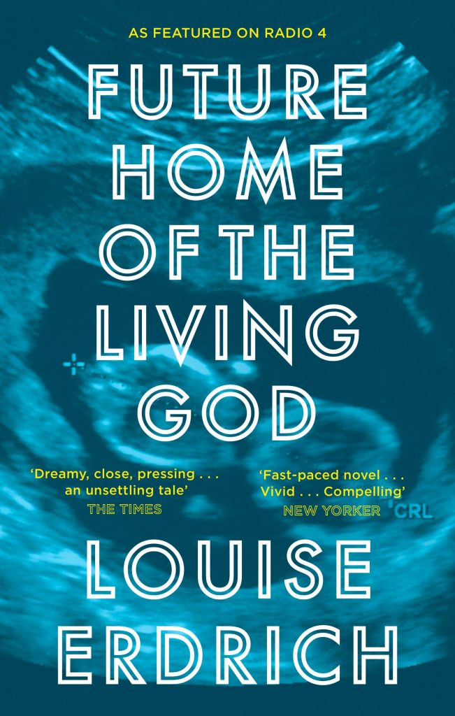 Cover of Louise Erdrich's Future Home of the Living God.
