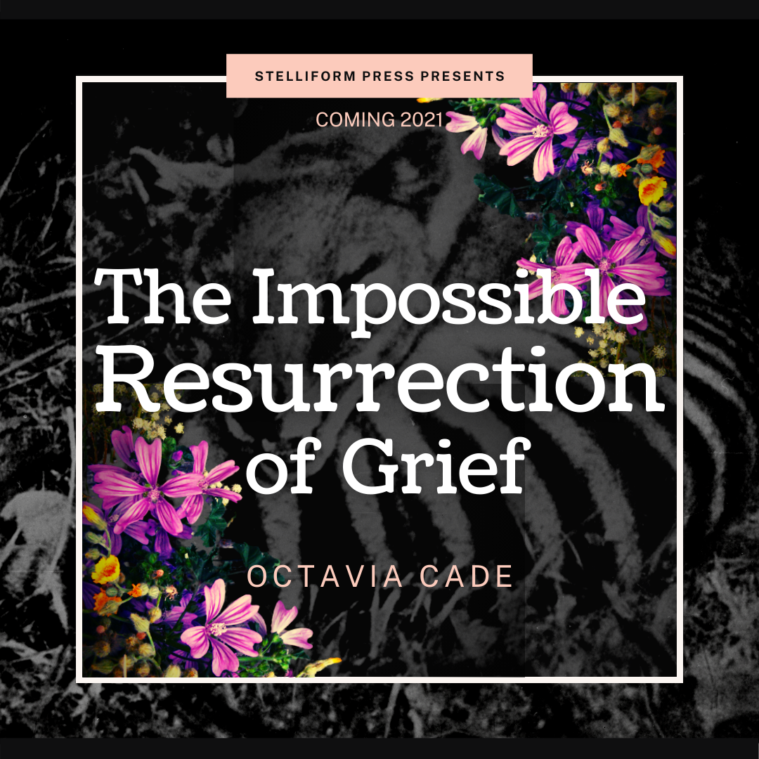 Announcement Poster for Octavia Cade's novella The Impossible Resurrection of Grief