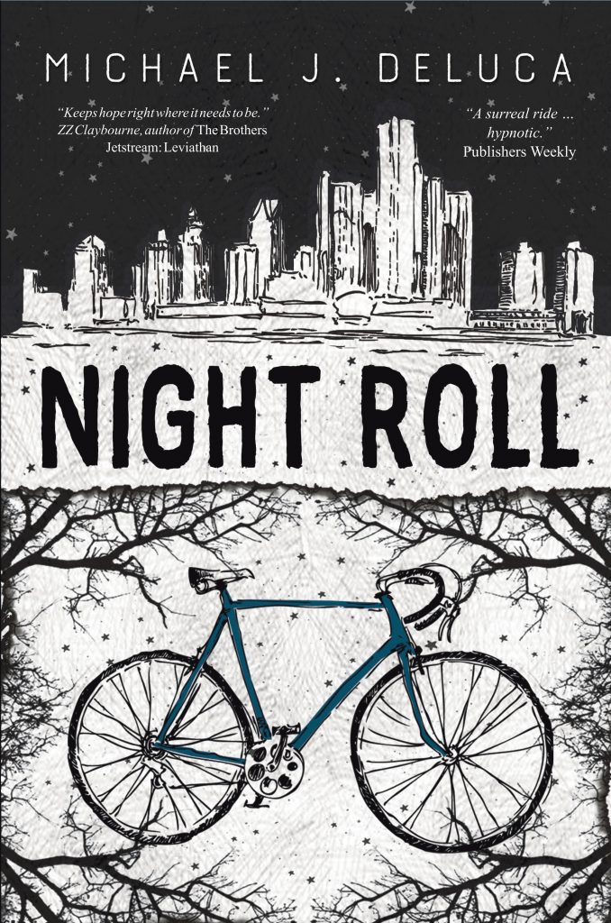 cover of Michael J. DeLuca's NIGHT ROLL with blurbs